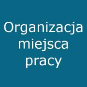 9. Organizacja miejsca pracy