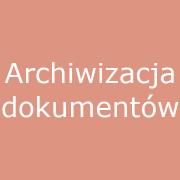 11. Archiwizacja dokumentów